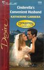 Cinderella's Convenient Husband (Dynasties: The Connellys, Bk 10) (Silhouette Desire, No 1466)