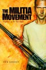 The Militia Movement: Fighters of the Far Right (Single Title: Social Studies)