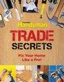 Family Handyman Trade Secrets Fix Your Home Like a Pro
