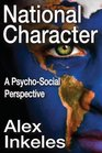 National Character A Psycho-Social Perspective