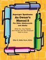 Asperger Syndrome An Owner's Manual 2 For Older Adolescents and Adults:  You, Your Parents and Friends, and Your Employer Need to Know
