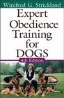 Expert Obedience Training for Dogs Fourth Edition