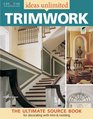 Ideas Unlimited Trimwork