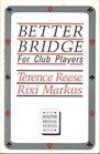 Better Bridge for Club Players