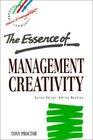 Essence of Management Creativity The