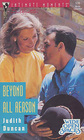 Beyond All Reason (Wide Open Spaces, Bk 1) (Silhouette Intimate Moments, No 536)