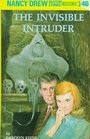 The Invisible Intruder (Nancy Drew, Bk 46)