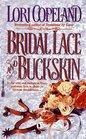 Bridal Lace And Buckskin