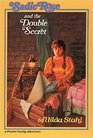 Sadie Rose and the Double Secret (Sadie Rose Adventure, Bk 4)
