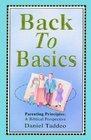 Back to Basics: Parenting Principles, a Biblical Perspective