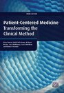 Patient-Centered Medicine Transforming the Clinical Method