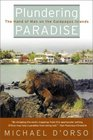 Plundering Paradise The Hand of Man on the Galapagos Islands