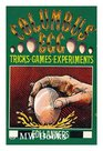 Columbus' egg  tricks games experiments /  Edi Lanners  translated by Arnold Pomerans