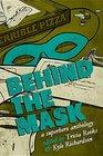 Behind the Mask A Superhero Anthology