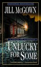 Unlucky for Some : A Novel of Suspense