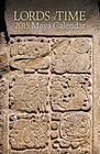 Lords of Time 2015 Maya Calendar