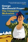 The Complete McAuslan All the Hilarious McAuslan Stories in One Volume