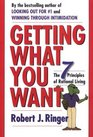 Getting What You Want The 7 Principles of Rational Living