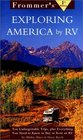 Frommers Exploring America by RV 1st Edition