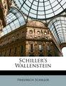 Schiller's Wallenstein