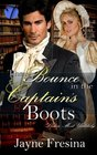The Bounce in the Captain's Boots (Ladies Most Unlikely) (Volume 3)