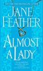Almost a Lady (Almost, Bk 3)