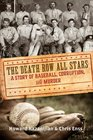 Death Row All Stars: A Story of Baseball, Corruption, and Murder