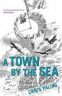 TOWN BY THE SEA