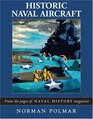 Historic Naval Aircraft From the Pages of INaval History/I Magazine