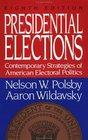 Presidential Elections Contemporary Strategies of American Electoral Politics