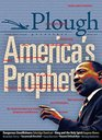 Plough Quarterly No 16 - Americas Prophet