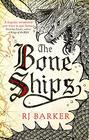 The Bone Ships (The Tide Child Trilogy)