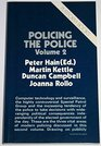 Policing the Police Volume 2