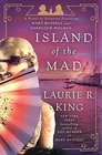 Island of the Mad (Mary Russell and Sherlock Holmes, Bk 15)