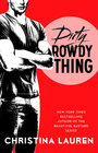 Dirty Rowdy Thing (Wild Seasons, Bk 2)