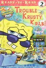 Trouble at the Krusty Krab