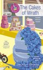 The Cakes of Wrath (Piece of Cake, Bk 4)