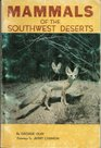 Mammals of the Southwest deserts