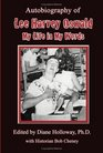 Autobiography of Lee Harvey Oswald My Life in My Words