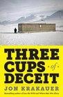 Three Cups of Deceit How Greg Mortenson Humanitarian Hero Lost His Way