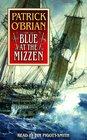 Blue at the Mizzen (Aubrey-Maturin (Audio))