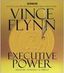 Executive Power (Mitch Rapp, Bk 6) (Audio CD) (Unabridged)