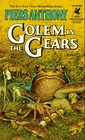 Golem in the Gears (Xanth, Bk 9)