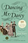 Dancing with Mr Darcy Stories Inspired by Jane Austen and Chawton House Library