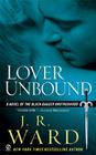 Lover Unbound (Black Dagger Brotherhood, Bk 5)