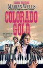 Colorado Gold (Treasure Quest, Bk 1)