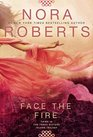 Face the Fire (Three Sisters Island, Bk 3)