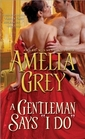 A Gentleman Says 'I Do' (Rogues' Dynasty, Bk 5)