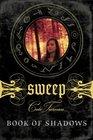 Book of Shadows (Sweep, Bk 1)