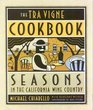 The Tra Vigne Cookbook Seasons in the California Wine Country